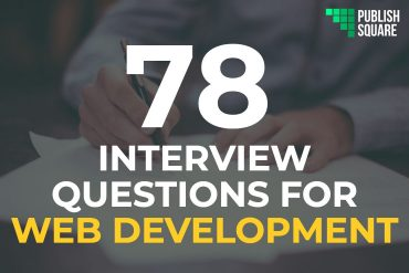 78 INTERVIEW QUESTIONS FOR WEB DEVELOPMENT