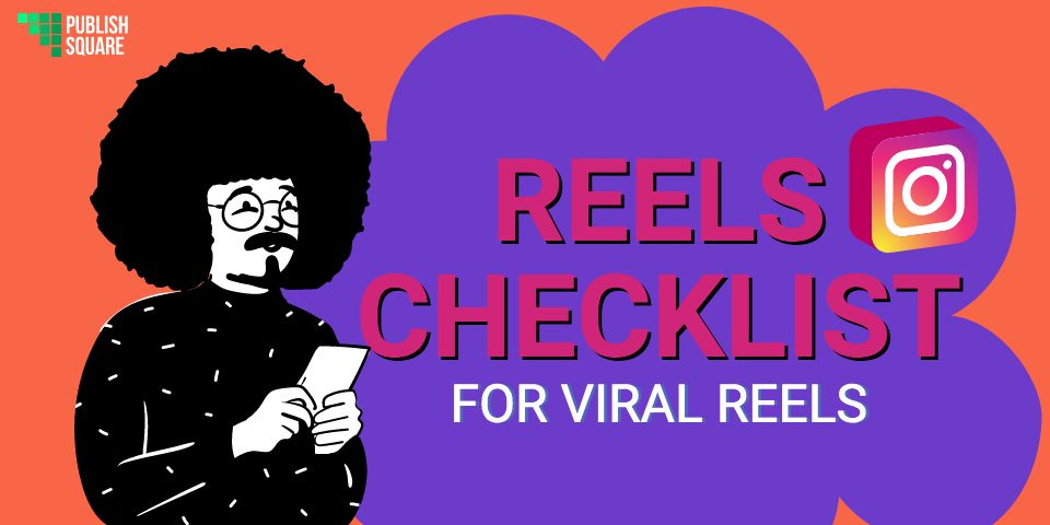 Reels Checklist For Viral Reels